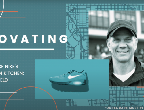 Foursquare Multiply Conversations- Innovating with the Director of Nike's Innovation Kitchen Tobie Hatfield